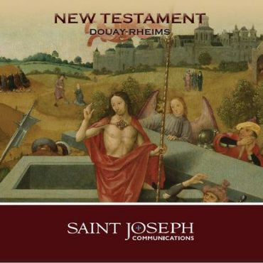 The Holy Bible: Douay Rheims New Testament - Audio Bible
