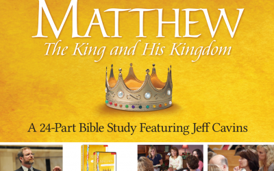Matthew: the King and His Kingdom | A 24-Part Bible Study Featuring Jeff Cavins