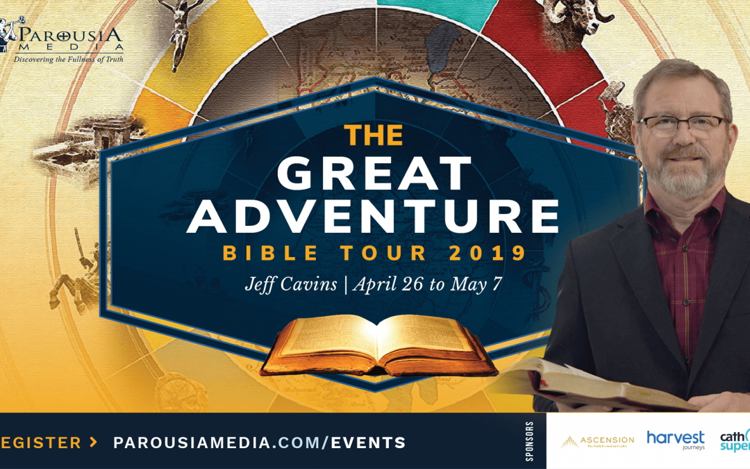 The Great Adventure Bible Tour | Jeff Cavins – April 26 to May 7- POSTPONED