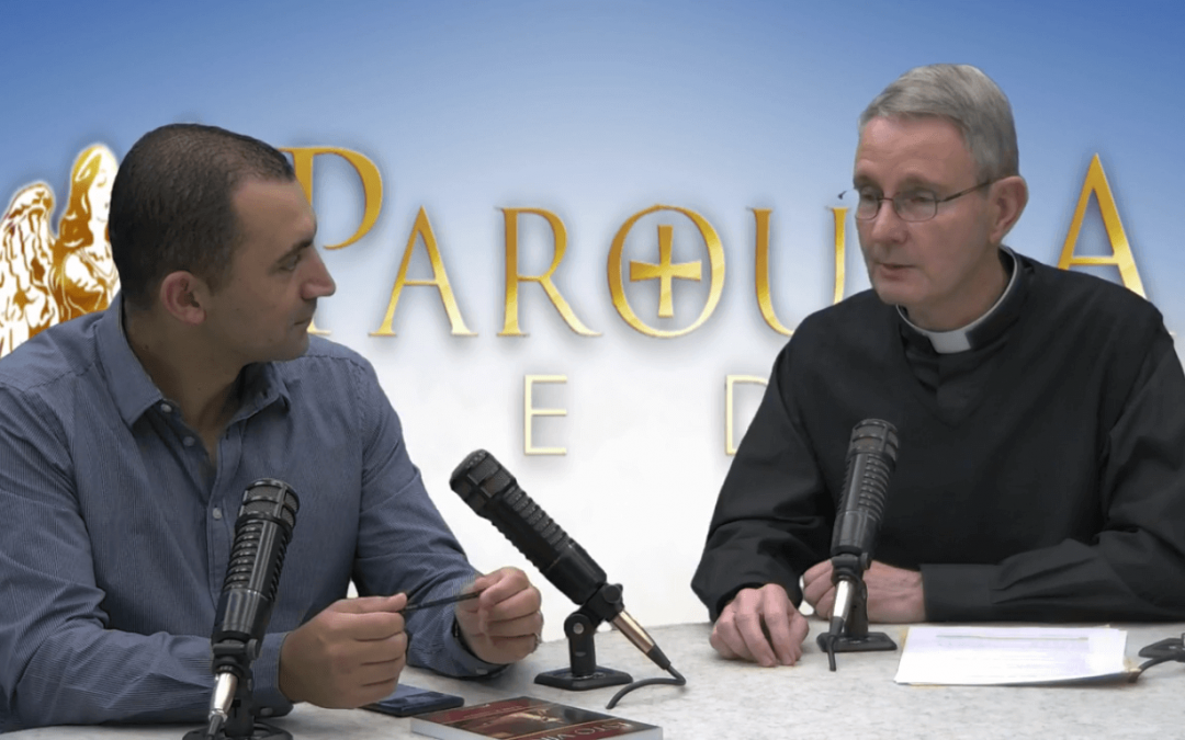 The Parousia Hour, with Fr. Paul Chandler