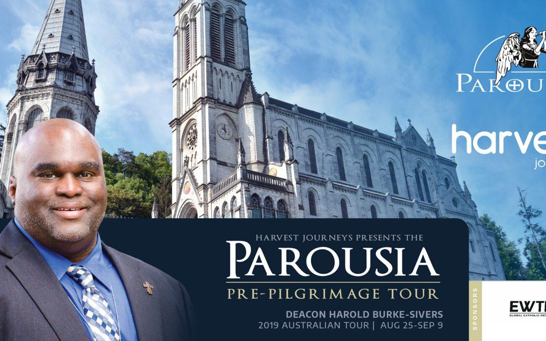 The Parousia Pre-Pilgrimage Tour with Deacon Harold Burke-Sivers