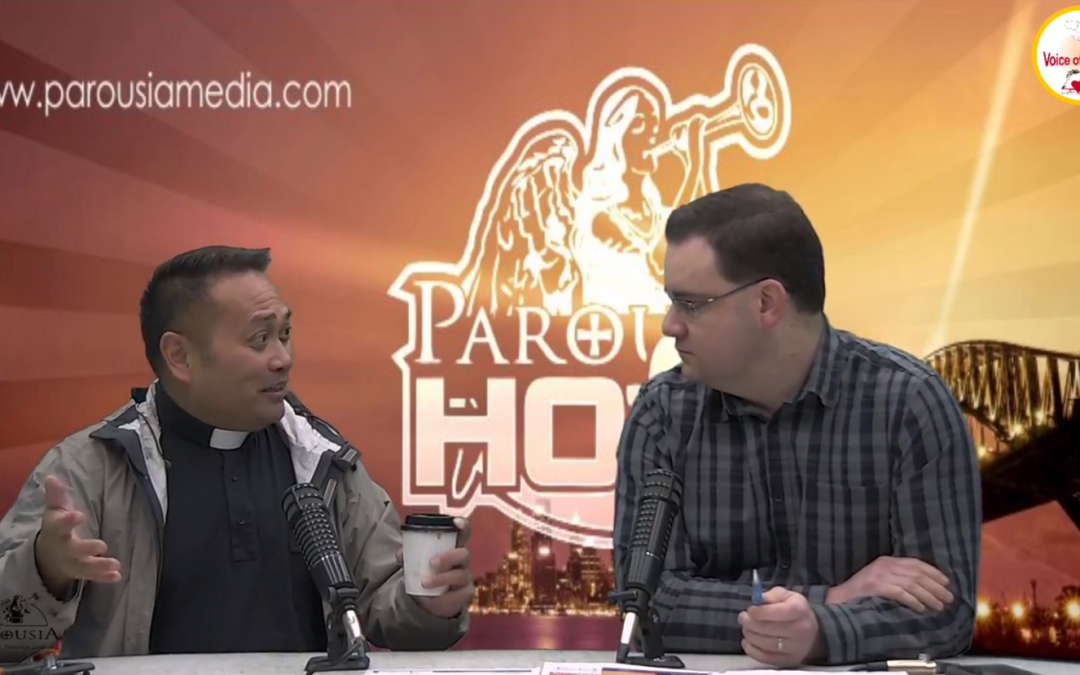 The Parousia Hour: with Fr Leo Patalinghug