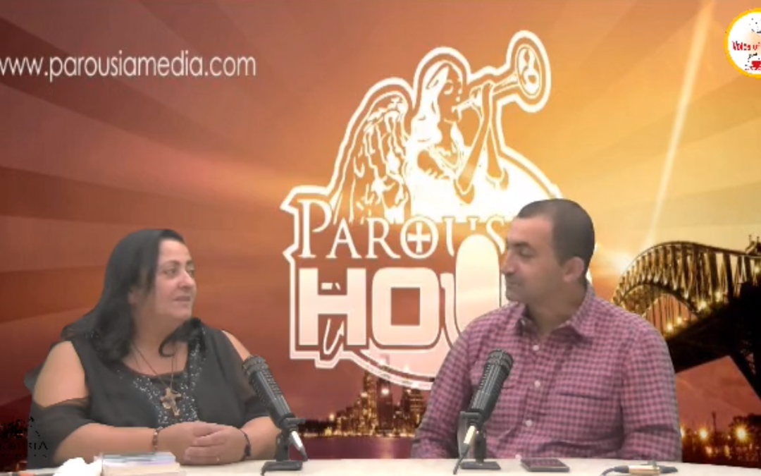 The Parousia Hour: with Charbel and Salwa