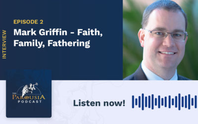 Mark Griffin – Faith, Family, Fathering
