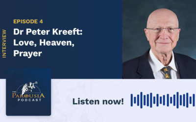 Dr Peter Kreeft – Love, Heaven, Prayer