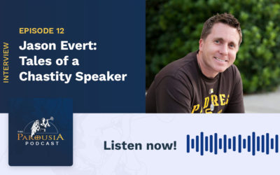 Jason Evert: Tales of a Chastity Speaker