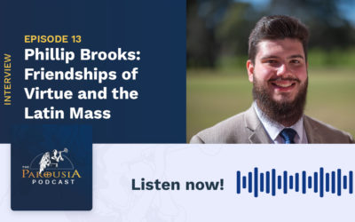Phillip Brooks: Friendships of Virtue and The Latin Mass