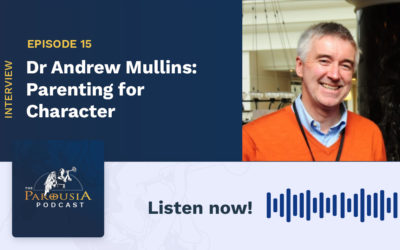 Dr Andrew Mullins: Parenting for Character