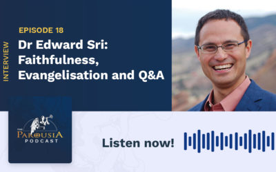 Dr Edward Sri: Faithfulness, Evangelisation and Q&A