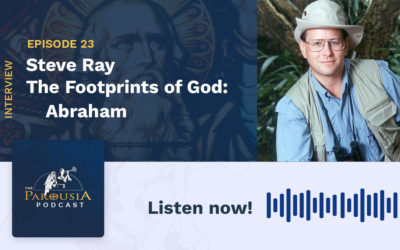 Steve Ray – The Footprints of God: Abraham