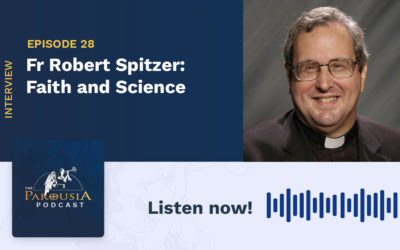 Fr Robert Spitzer, SJ, PhD: Faith and Science