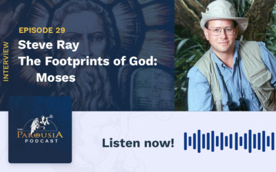 Steve Ray – The Footprints of God: Moses
