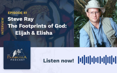 Steve Ray – The Footprints of God: Elijah & Elisha