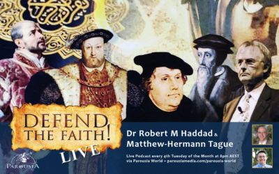 """Defend the Faith Live – Episode 2, with Dr Robert Haddad – """"The Divinity of Jesus Christ"""""""
