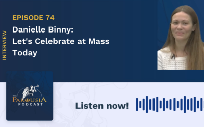 Danielle Binny: Lets Celebrate at Mass Today