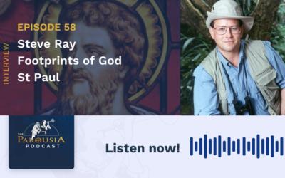 Steve Ray – Footprints of God: St Paul